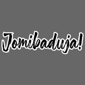Jomibaduja_Shirt