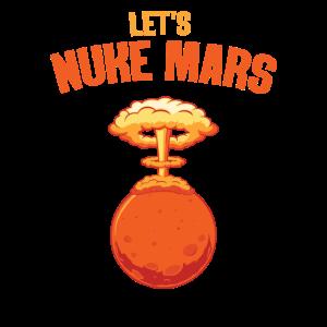 LET S NUKE MARS