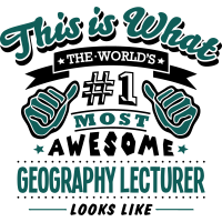 geography lecturer world no1 most awesom