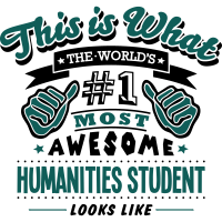 humanities student world no1 most awesom