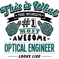 optical engineer world no1 most awesome
