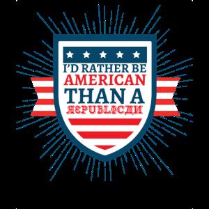 Ich wäre lieber Amerikaner als ein republikanisches T-Shirt