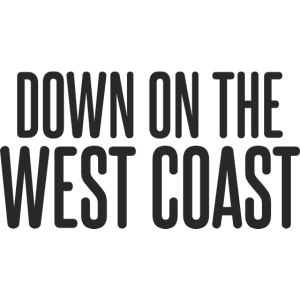 down on the west coast T Shirt