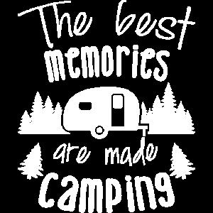 Die besten Erinnerungen sind Camping gemacht