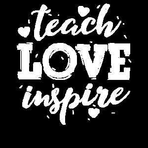 Unterrichten Sie Liebe inspirieren T-Shirt Lehrer-Anerkennung