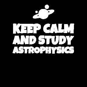 Keep Calm And Study Astrophysics