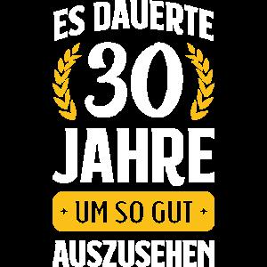 ES DAUERTE 30 JAHRE | GUT AUSSEHEN | GEBURTSTAG