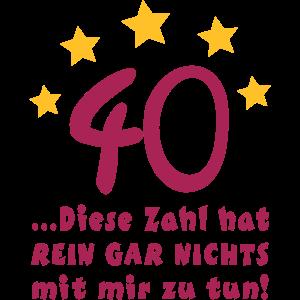 Nicht zu tun mit 40. Geburtstag
