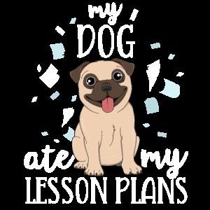 Mein Hund aß meine Unterrichtspläne Lehrer TShirt Mops