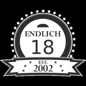 Endlich 18 EST 2002 | Geburtstagsgeschenk Feier