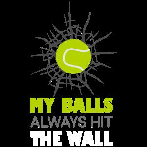 My Balls Always Hit The Walls