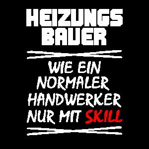 Heizungsbauer ein Handwerker mit Skill