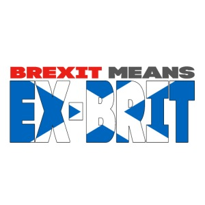 BREXIT MEANS... EX-BRIT! (me and my country!)