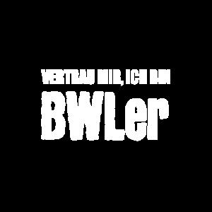 Vertrau mir, ich bin BWL er