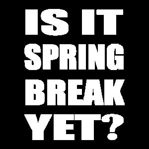 Is It Spring Break Yet Student Abitur Uni
