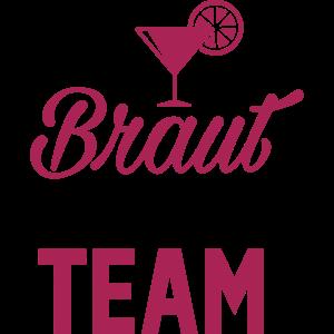 Braut Drinking Team - Team Braut