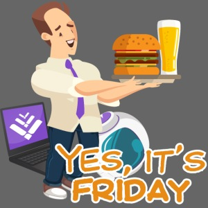 Yes, it's Friday