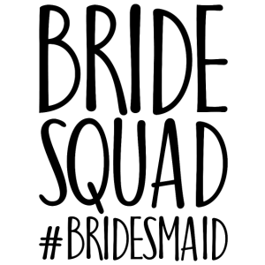 Bride squad bridesmaid Geschenk