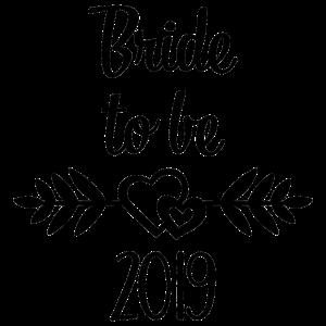 Bride to be 2019 Geschenk