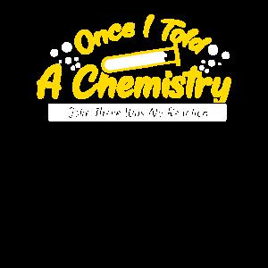 CHEMIE: Once I told a chemistry joke
