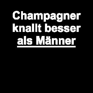 Champagner knallt besser als Männer