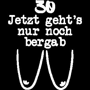 30 Jahre Alt Jubiläum Dreißig Geburtstag Lustig
