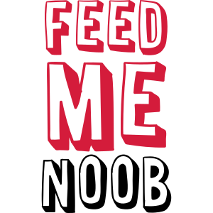 Feed Me Noob