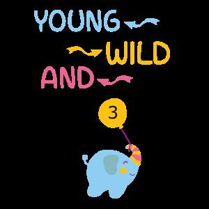 Young Wild and Three 3.Geburtstag Kinder Elefant