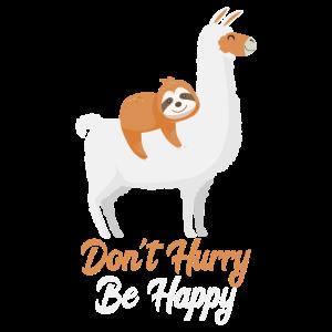 ALPACA SLOTH Don't Hurry Be Happy