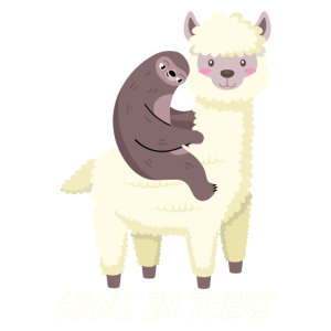 ALPACA SLOTH hang in there