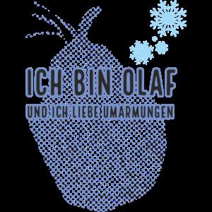 Ich bin Olaf und ich liebe Umarmungen T-Shirt