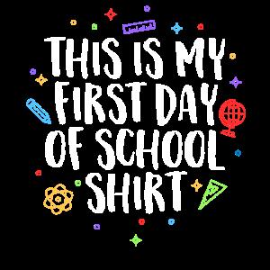 Dies ist mein erster Schultag TShirt Lehrer
