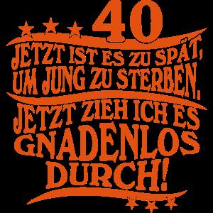 40 40. Geburtstag Geschenk T-Shirt