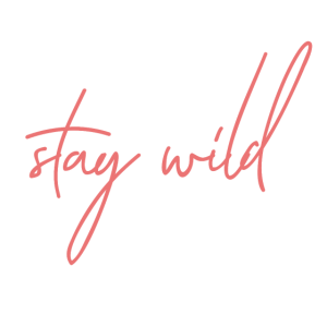 #1 STAY WILD - GIFT IDEA - GESCHENKIDEE
