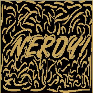 Nerdy ist perfekt fuer Nerds