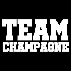 Team Champagne - Champagner - Sekt - Alkohol