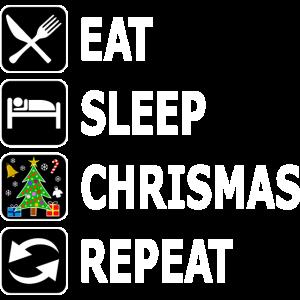 eat sleep chrismas repeat, lustige Weihnachten