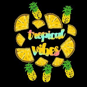 Tropical Vibes Ananas