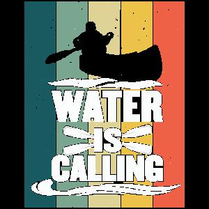 Water is calling Kajak Kanu Geschenk Vintage Retro