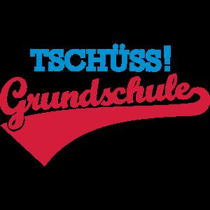 Tschüss Grundschule
