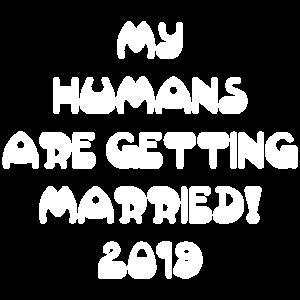 My Humans Getting Married 2019 Geschenk