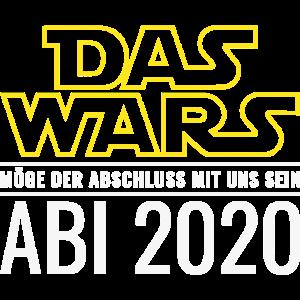 DAS WARS Abi 2020 Möge der Abschluss Mit Uns Sein