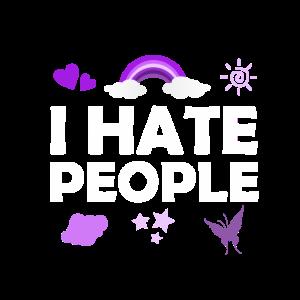 Ich hasse Menschen I hate People Spruch Lustig