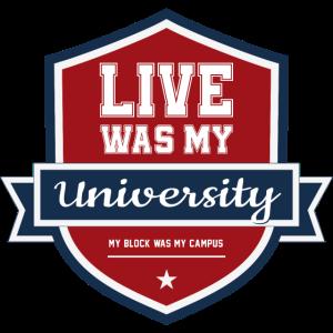 Live was my University