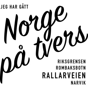 Rallarveien - Jeg har gått Norge på tvers