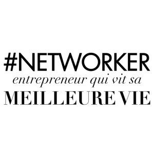 Networker, entrepreneur qui vit sa meilleure vie