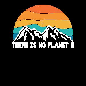 There Is No Planet B Klimawandel Umweltschutz