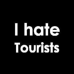 I hate Tourists