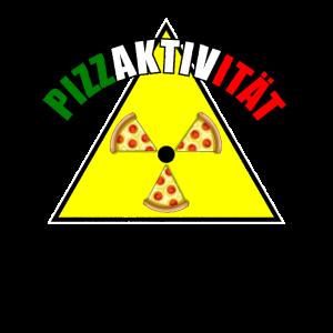Pizza Radioaktiv Italien Geschenk