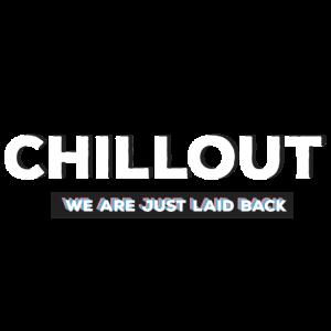 Chillout chillout laid back locker entspannen
